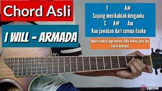 Chord gitar + lirik - I WILL | Armada (by bagusslaw)