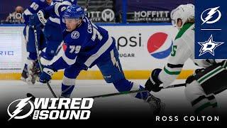 Wired For Sound | Ross Colton Vs Dallas Stars