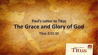 "COTR Sermon 2-14-2021: ""The Grace and Glory of God"""