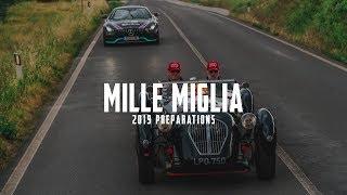 1000MIGLIA | MILLE MIGLIA | 2019 PREPARATIONS