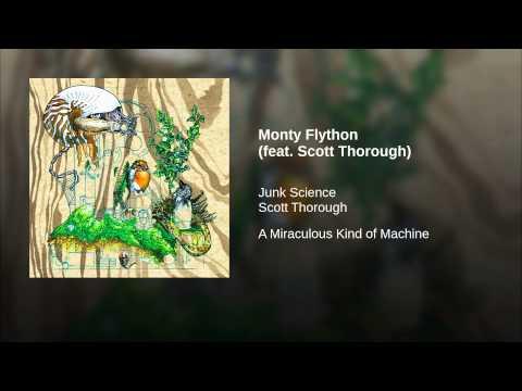 Monty Flython (feat. Scott Thorough)