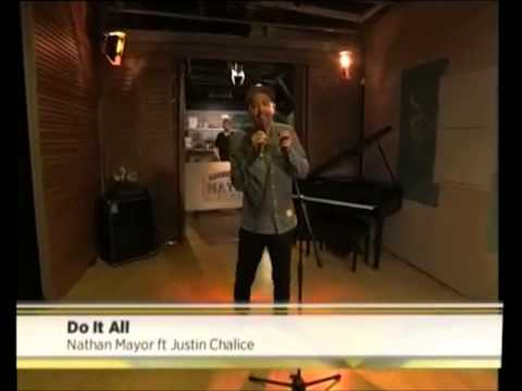 Nathan Mayor Feat. Justin Chalice - Do It All (Live)