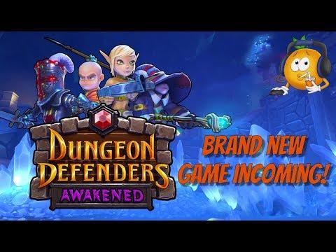 Dungeon Defenders: Awakened - New Game Coming!