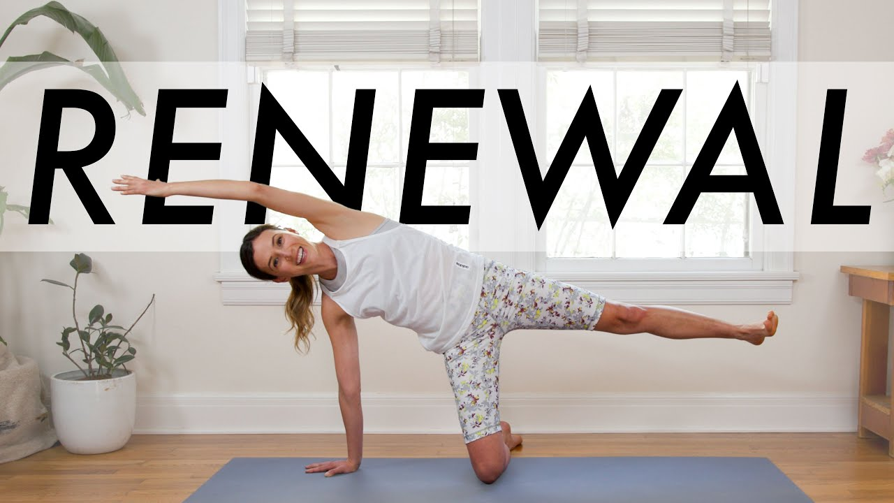 Yoga For Renewal       Yoga With Adriene