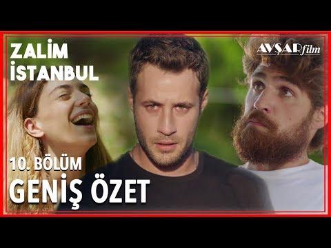 Zalim İstanbul 10. Bölüm Geniş Özet