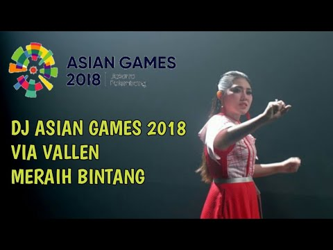 DJ YO AYO ASIAN GAMES 2018 | VIA VALLEN MERAIH BINTANG