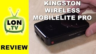 Kingston MobileLite Wireless Pro / G3 Review and How To - MLWG3/64  MLWG3