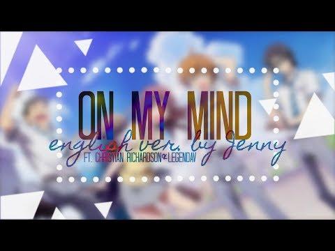 On My MinD • english ver. by Jenny ft. Christian Richardson & Legendav (Fastest Finger First OP)