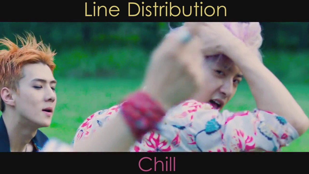 EXO - Chill (Line Distribution)