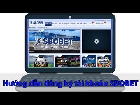 Đăng ký SBOBET ✅ Các bước đăng ký SBOBET cá cược thể thao cho người chơi mới