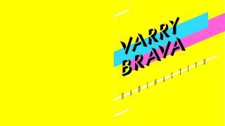 Varry Brava - Radioactivo