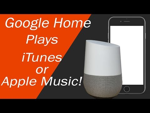 Google Home Can Play Apple Music or iTunes Mp3