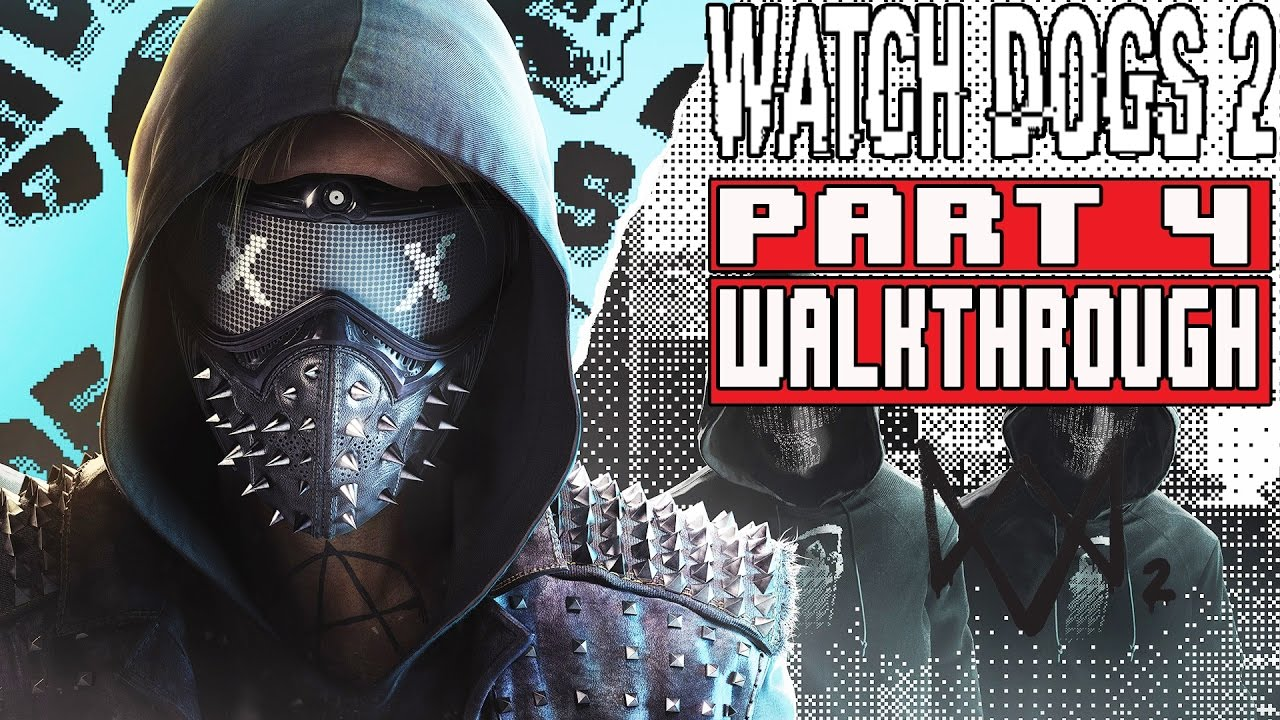 Watch Dogs Walktrhoug No Commentary