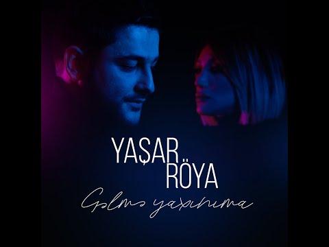 Yashar &  Roya - Gelme Yaxinima