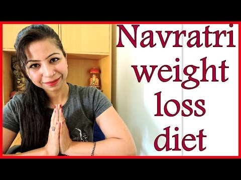 Navratri Special Recipes - Diet Plan For Weight Loss upto 5kg in 9 days | Meal Plan for Upvas Vrat