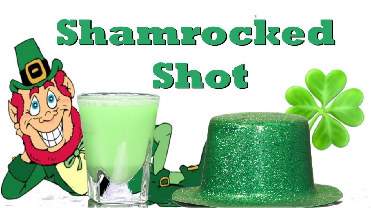 How To Make A St Patricks Day Shamrocked Shot Drinks Made Easy