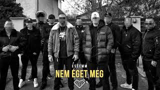 Essemm - NEM ÉGET MEG (Official Audio)