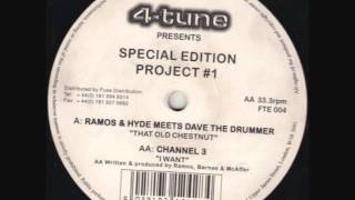 "4-tune Presents Special Project #1 Ramos & Hyde meets Dave the drummer,  "" That old chestnut"""
