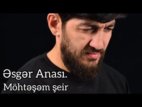 Hacı Zahir Mirzəvi Əsgər Anası Möhtəşəm şeir