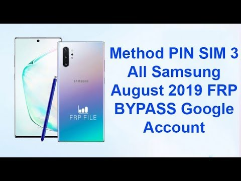 Method PIN SIM 3: All Samsung August 2019 FRP BYPASS Google Account