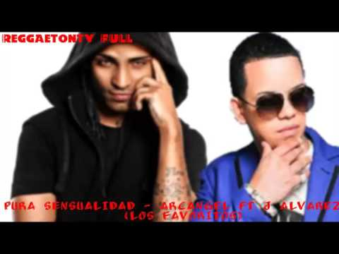 PURA SENSUALIDAD - ARCANGEL FT J ALVAREZ (LOS FAVORITOS) Video lyric
