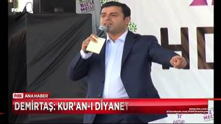 Demirtaş'tan Kürtçe Kur'an iddiası...