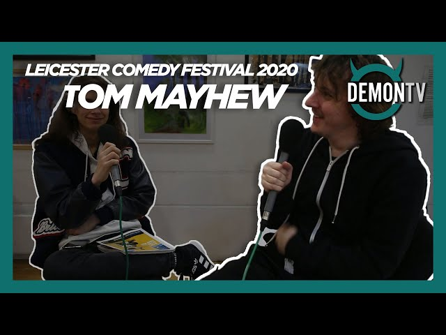 Tom Mayhew | Leicester Comedy Festival 2020