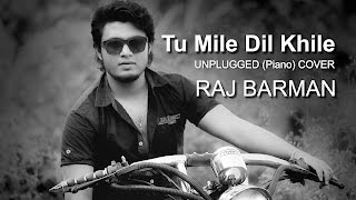 Originally sung by kumar sanu - tu mile dil khile if you enjoy the cover, please give your feedbacks and like share ..n subscribe.. regards ! d.o.p gou...