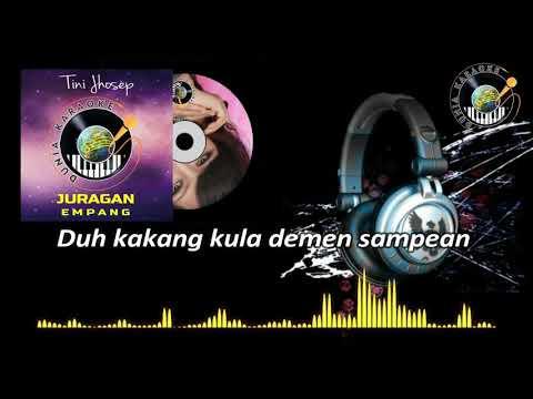 #karaoke-tini-jhosep---juragan-empang-(official-video)