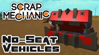 Let's Build No-Seat Vehicles! - Let's Play Scrap Mechanic Multiplayer - Part 296