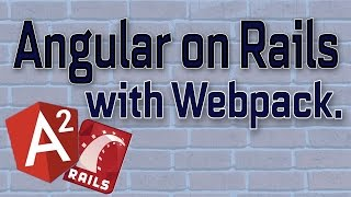 angular on rails 5 with webpack pt 1
