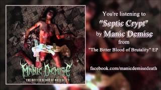 Manic Demise - Septic Crypt (September 2014)