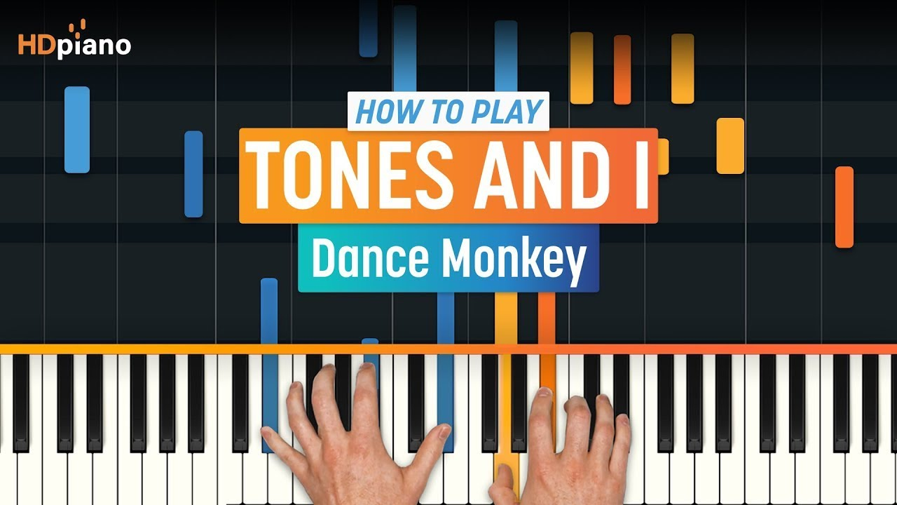How To Play Dance Monkey By Tones And I Hdpiano Part 1 Piano Tutorial Youtube