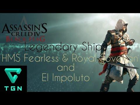 Assassin's Creed IV Black Flag Legendary Ships HMS Fearless Royal Soverign & El Impoluto