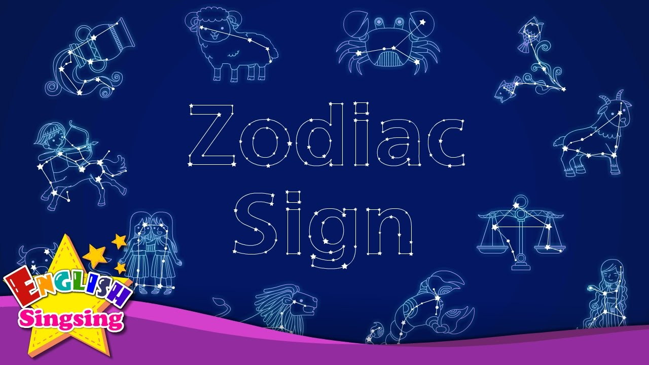 Zodiac Signs Kids Vocabulary Zodiac Sign 12 Zodiac Signs Star Signs English Educational Video