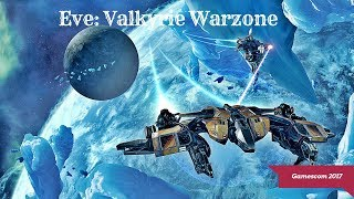 Eve: Valkyrie Warzone - PS4 Pro and PSVR Gameplay | Gamescom 2017 (PC/PS4/Oculus Rift/HTC Vive/PSVR)