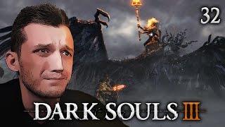 Прохождение Dark Souls III - #32 Безымянный король и секретная локация