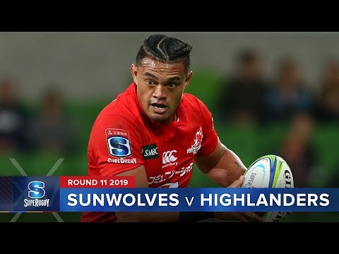 Sunwolves v Highlanders | Super Rugby 2019 Rd 11 Highlights