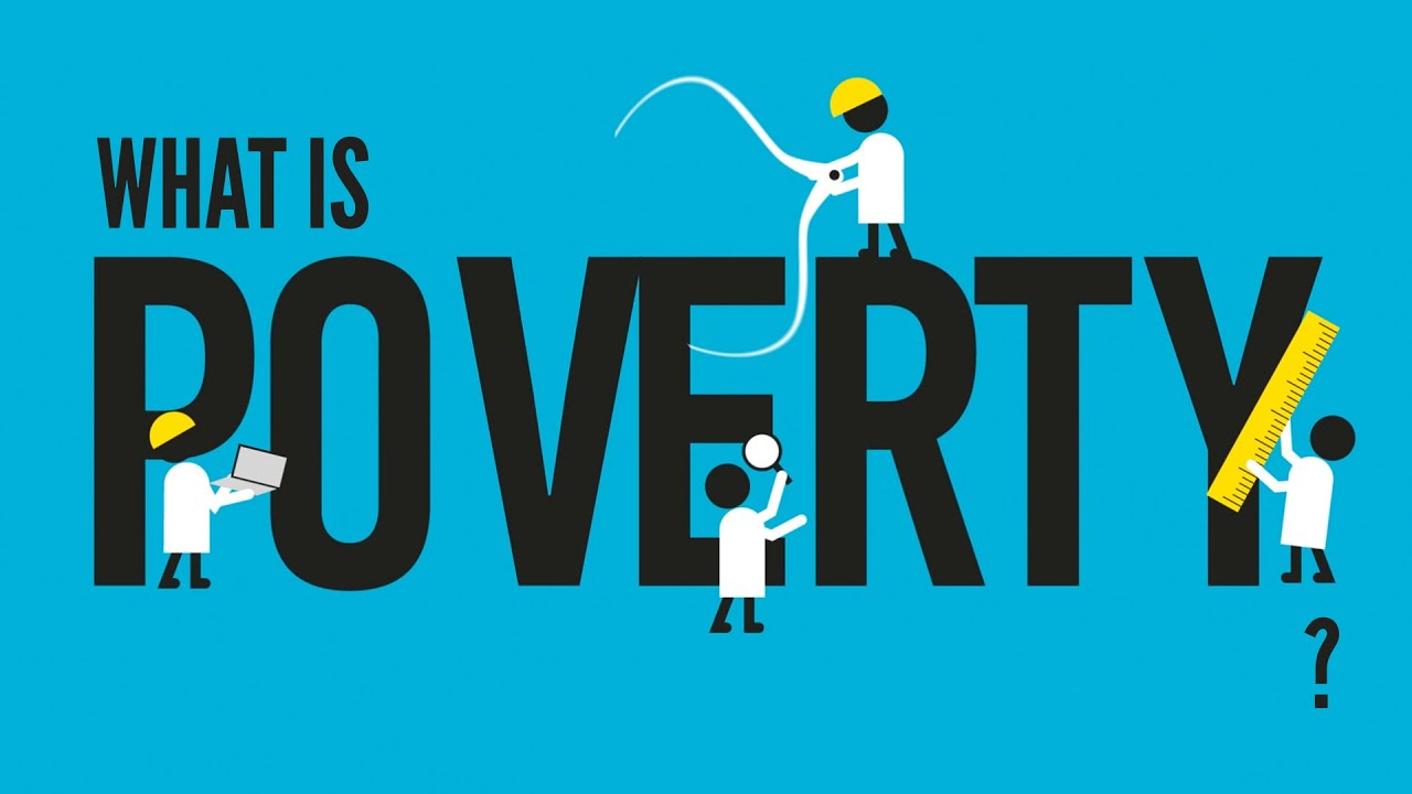 What is Poverty? Must Watch