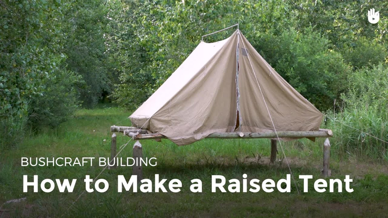 How to Make a Raised Tent | Bushcraft & How to Make a Raised Tent | Bushcraft - YouTube