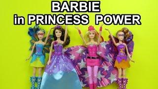 Barbie in Princess Power princess Kara Super Sparkle Corinne - unboxing presentation review
