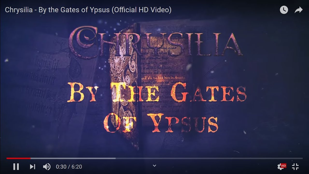 Chrysilia - By the Gates of Ypsus (Official HD Video)