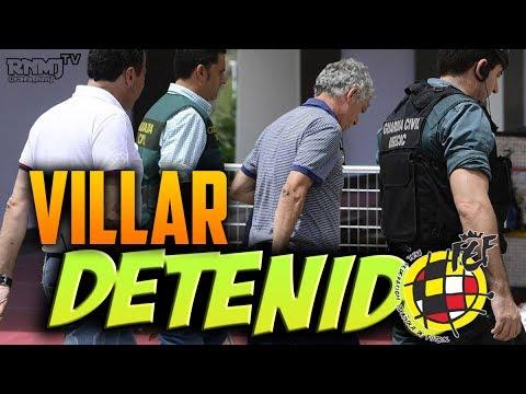 VILLAR DETENIDO corrupción RFEF   Operación Soule