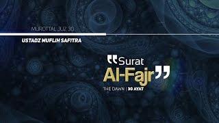 Download lagu Murattal Al-Qur'an: 089. Surat Al-Fajr