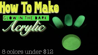 How To Make Glow In the Dark Acrylic