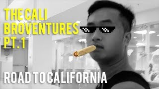 Why You Should Take a Vacation - Cali Broventures Pt.1: Road to California