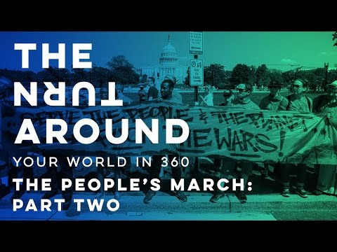The People's March: Part Two | The Turnaround: Your World in 360
