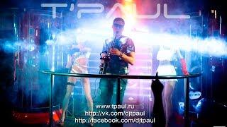 T'Paul Sax - Клубный саксофон! (HD)