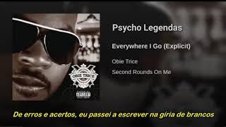 Obie Trice Ft 50 Cent - Everywhere I Go (Legendado)