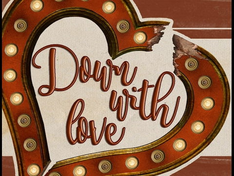 Cabaret - Down With Love!